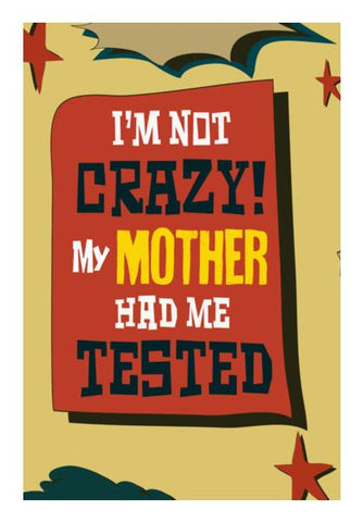 PosterGully Specials, Big Bang Theory: I'M NOT CRAZY - Sheldon Cooper Wall Art | Artist : Manju Nk, - PosterGully
