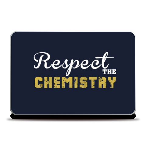 Laptop Skins, Respect The Chemistry Laptop Skin | Artist: Prashant Negi, - PosterGully