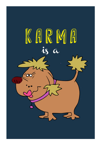 Wall Art, Karma is a bitch Wall Art | Artist : Kaushal Faujdar, - PosterGully