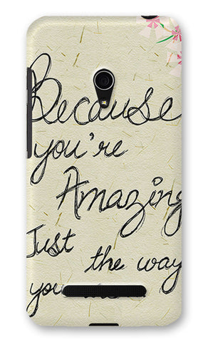 Just The Way You Are Artwork Artist Simran Anand | Asus Zenfone 5 Cases