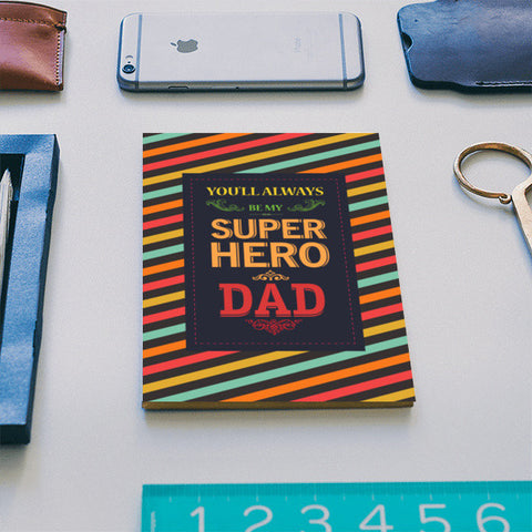 You always superhero dad Notebook | Artist : Designerchennai