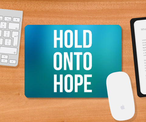 Mousepad, Hold Onto Hope Mousepad | Artist: Augustus, - PosterGully