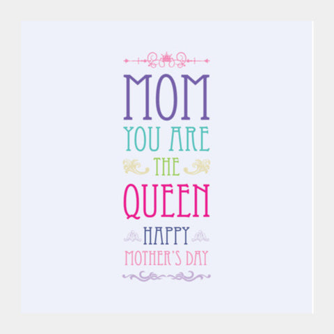 The Queen Mother's Day Typography Square Art Prints PosterGully Specials