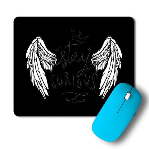Stay Curious Mousepad