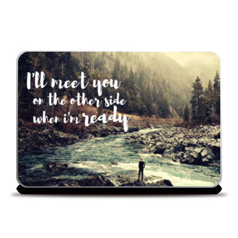 I'm Not Ready Laptop Skins | Artist : PUJA KUMAR