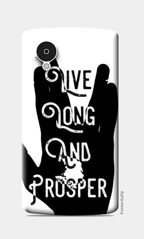 Live Long And Prosper Nexus 5 Cases | Artist : Anshul Patria