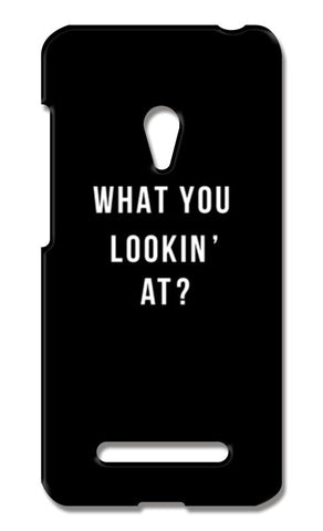 What You Lookin' At Asus Zenfone 5 Cases | Artist : Anjali Nilakantan