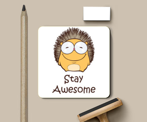 Stay Awesome Coasters | Artist : Ardour Art