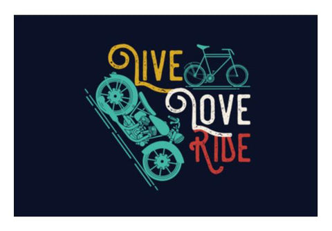 PosterGully Specials, Live Love Ride Wall Art  | Artist : Designerchennai, - PosterGully