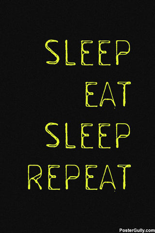 Brand New Designs, Sleep Eat Sleep Artwork | Artist: Shweta Paryani, - PosterGully - 1