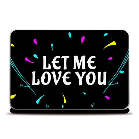 JUSTIN BIEBER- Let me love you Laptop Skins | Artist : Naman Kapoor