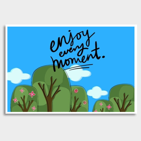 Enjoy every moment Giant Poster | Artist : Pallavi Rawal