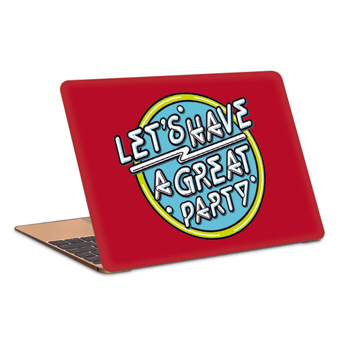 Lets Have A Great Party Typography Artwork Laptop Skin
