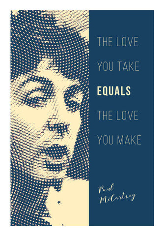 Paul McCartney Love Quote Wall Art | Artist : Rishabh Bhargava
