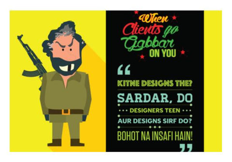 PosterGully Specials, When clients go Gabbar on you Wall Art  | Artist : Fatema Rangwalla, - PosterGully