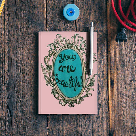 You Are Beautiful Notebook | Artist : Priyanka Paul