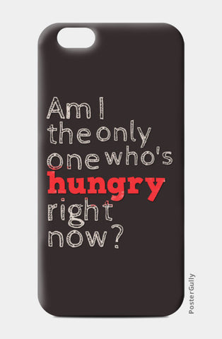 iPhone 6/6S Cases, Funny Hungry iPhone 6/6S Cases | Artist : Vinod Desai, - PosterGully