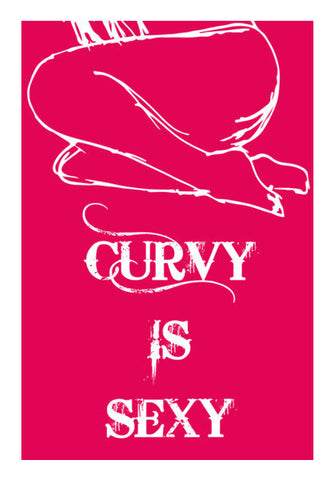 Curvy Is Sexy ! Art PosterGully Specials