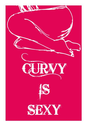 PosterGully Specials, Curvy is Sexy ! Wall Art | Artist : Wiser Budweiser, - PosterGully