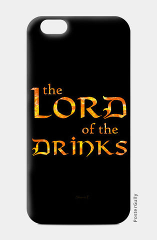 Lord of the Drinks iPhone 6/6S Cases | Artist : Shweta Paryani