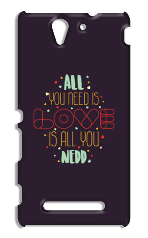 All you need is love is all you need Sony Xperia C3 S55t Cases | Artist : Designerchennai