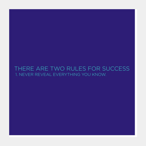 Square Art Prints, There are two Rules for Success Square Art Prints | Artist : Jobin Jacob, - PosterGully