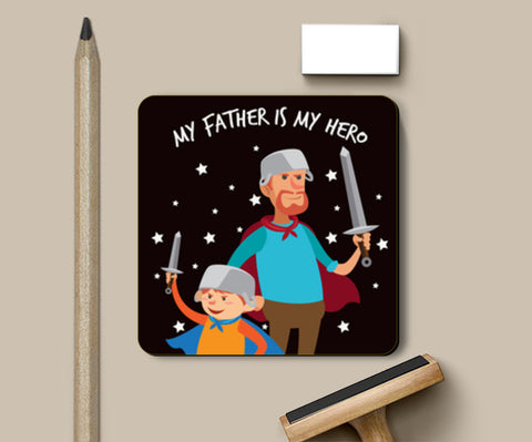 My Father is My Hero Father's Day | #Father's Day Special  Coasters | Artist : Creative DJ