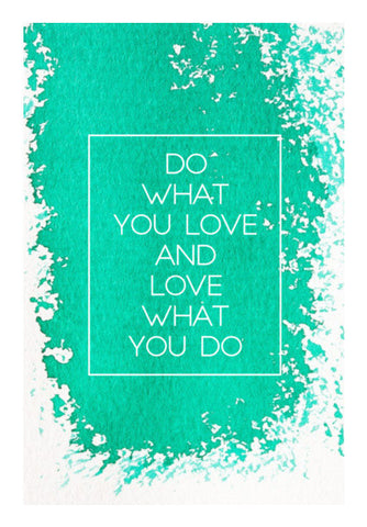 Do What you Love Wall Art | Artist : Maaham Rizvi