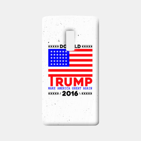 Donald Trump For President American One Plus Two Cases | Artist : Designerchennai