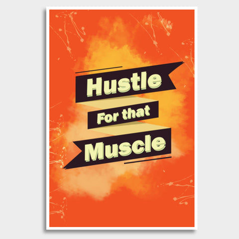 Hustle For That Muscle Giant Poster | Artist : Maninder Singh