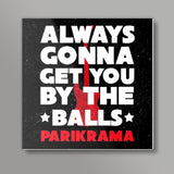 By The Balls Square Art Prints | Artist : Parikrama Officials