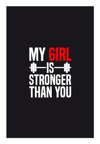 PosterGully Specials, My Girl is Stronger Than You Wall Art | Artist : Designerchennai, - PosterGully
