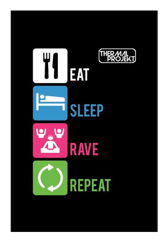 Wall Art, Eat Sleep Rave Repeat Wall Art | Artist : Thermal Projekt, - PosterGully