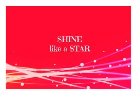 Shine like a STAR Wall Art  | Artist : Pallavi Rawal