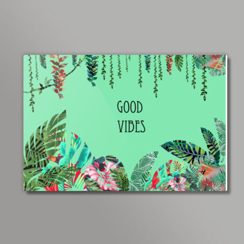 Good Vibes, a fresh look to your wall with tropical prints  Metal Prints | Artist : All the randomness