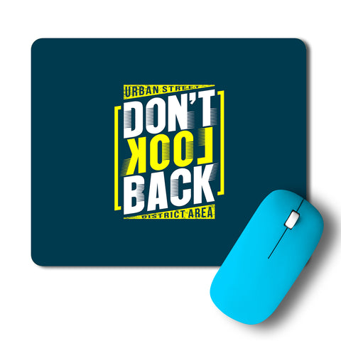 Dont Look Back Typography Artwork Mousepad