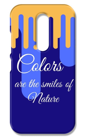 Colors are the smiles of nature Moto M Cases | Artist : Pallavi Rawal
