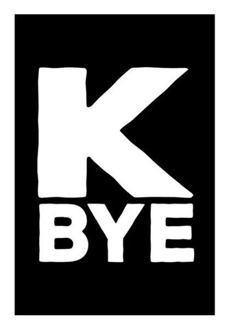 K Bye Wall Art PosterGully Specials