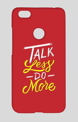 Talk Less Do More Redmi Note 5A Cases | Artist : Inderpreet Singh