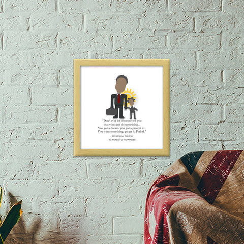 The Pursuit of Happyness | Will Smith | Inspirational Quotes Premium Square Italian Wooden Frames | Artist : Sriparna Chandra