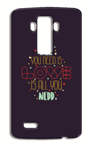 All you need is love is all you need LG G4 Cases | Artist : Designerchennai