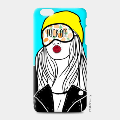 FUCK OFF iPhone 6 Plus/6S Plus Cases | Artist : DISHA BHANOT