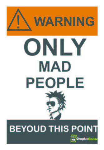 Wall Art, Warning Wall Art | Artist : Graphic Gallery, - PosterGully