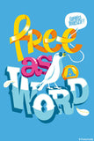 Brand New Designs, Free As A Word | By Captain Kyso, - PosterGully - 1