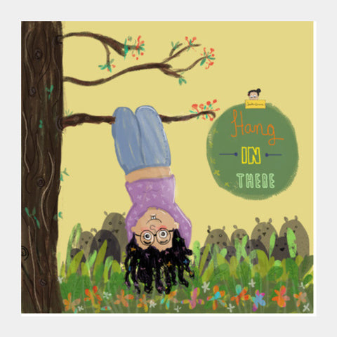 Hanging in there! Square Art Prints | Artist : Doodleodrama