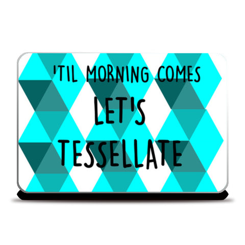 Tessellate. Laptop Skins | Artist : Paper Planes