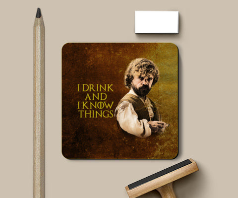 PosterGully Coasters, Game of Thrones | Tyrion Lannister | I Drink and I Know Things Coasters | Artist : Vivid Corner, - PosterGully