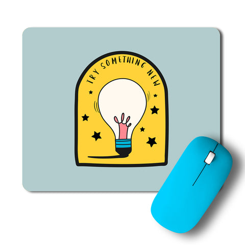 Try Something New Artwork Mousepad