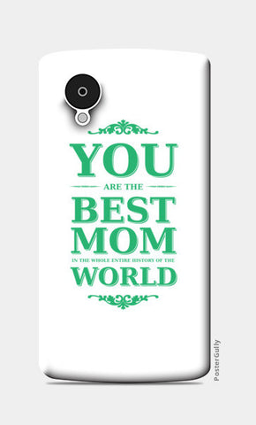 Best Mom World Green Colors Typography Nexus 5 Cases | Artist : Designerchennai