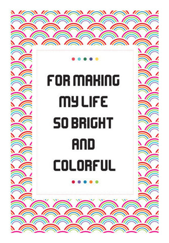 My Life So Bright And Colorful Art PosterGully Specials